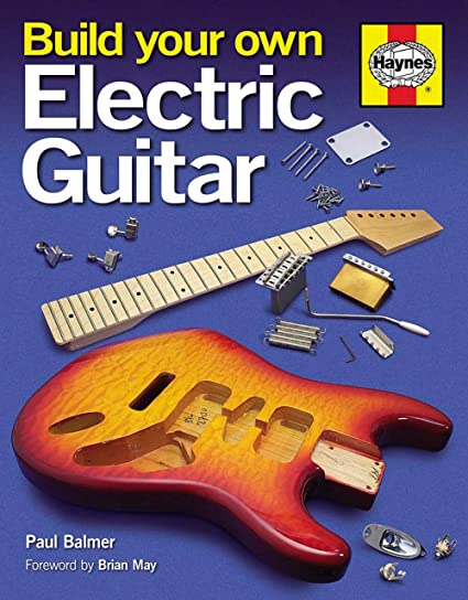 Hal Leonard construir tu propia guitarra eléctrica libro (carcasa rígida). Pasa ...