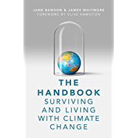 The Handbook: Surviving and Living with Climate Change (English Edition)