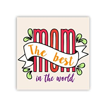 Buy Theyayacafe Birthday Gifts For Mom Best Mom Fridge Magnet Square Online At Low Prices In India Amazon In