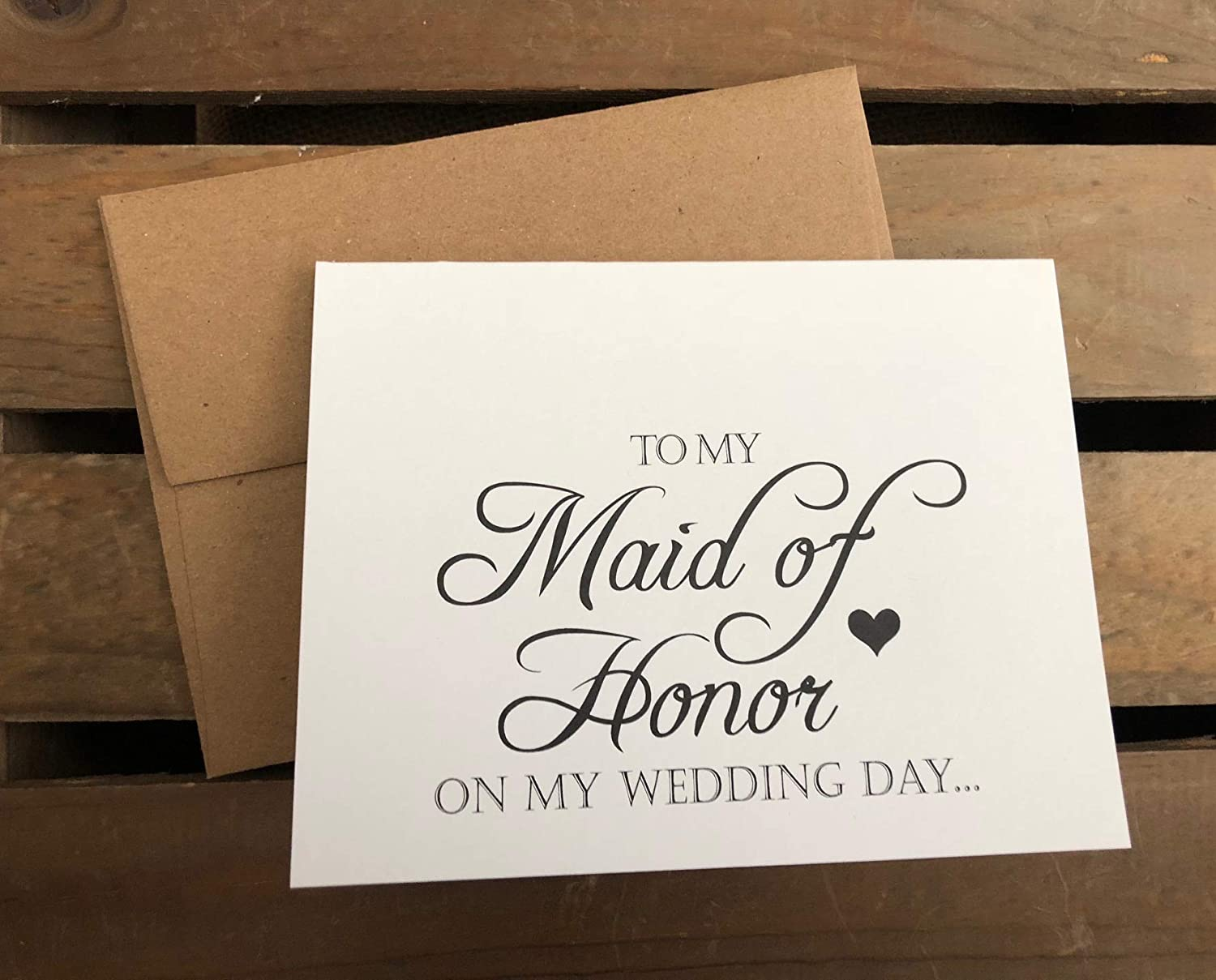Eco Friendly RUSTIC To My MAID OF HONOR on my WEDDING Day Note Card White Recycled