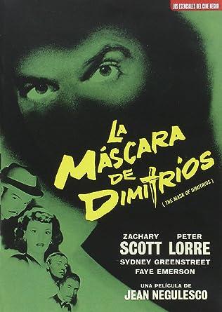 La máscara de Dimitrios (The Mask Of Dimitrios) [DVD]