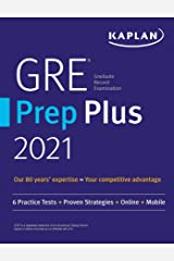 GRE Prep Plus 2021: Practice Tests + Proven Strategies + Online + Video + Mobile (Kaplan Test Prep) Kindle Edition