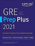 GRE Prep Plus 2021: Practice Tests + Proven Strategies + Online + Video + Mobile (Kaplan Test Prep)