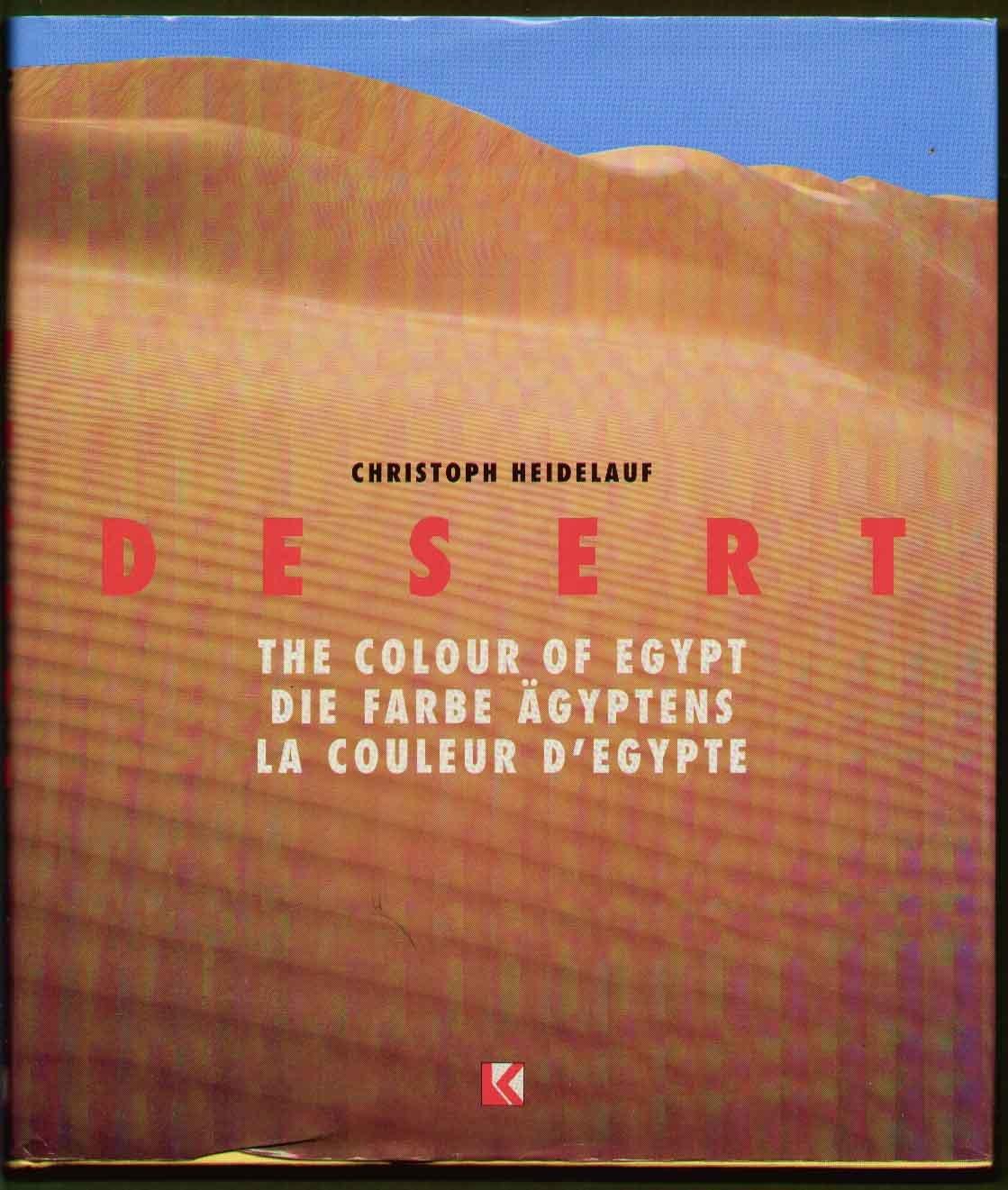 Desert: the Colour of Egypt