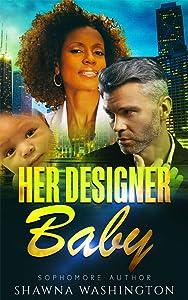 Her Designer Baby - BWWM Romance (Loving Over 40 Book 1)