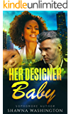 Her Designer Baby - BWWM Romance (Loving Over 40 Book 1)