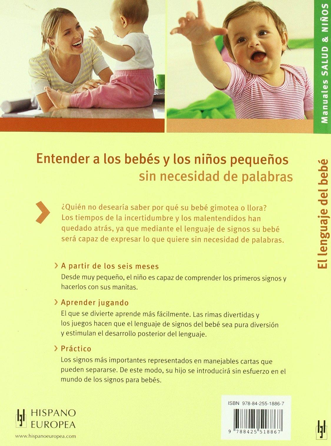El lenguaje del bebe / The Baby Language (Manuales salud y ...