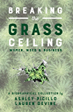 Breaking the Grass Ceiling: Women, Weed & Business