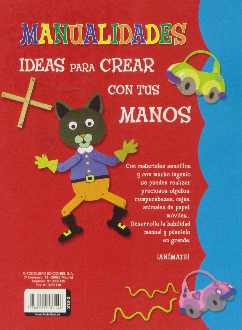 Manualidades: Ideas para Crear con tus Manos, 2: 9788499131146: Amazon.com: Books