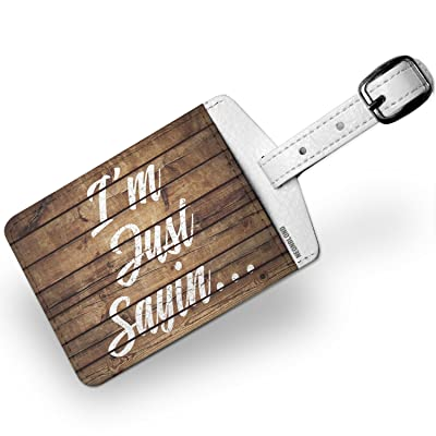 Luggage Tag Painted Wood I'm Just Sayin... - NEONBLOND