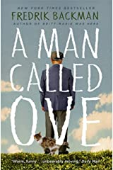A Man Called Ove: The life-affirming bestseller that will brighten your day Kindle Edition