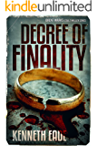 Decree of Finality: A Lawyer Brent Marks Legal Thriller (Brent Marks Legal Thriller Series Book 8) (English Edition)