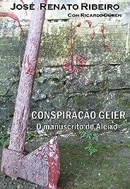 Conspiração Geier: O manuscrito de Aleixo