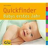Quickfinder Babys erstes Jahr (GU Quickfinder Partnerschaft & Familie)