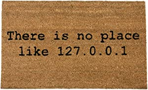 getDigital There is no place like home 127.0.0.1 Doormat - Funny Front Door Entrance Welcome Mat for Computer Geeks - 100% Coco Coir Fiber, 15.4 x 23.2 inch