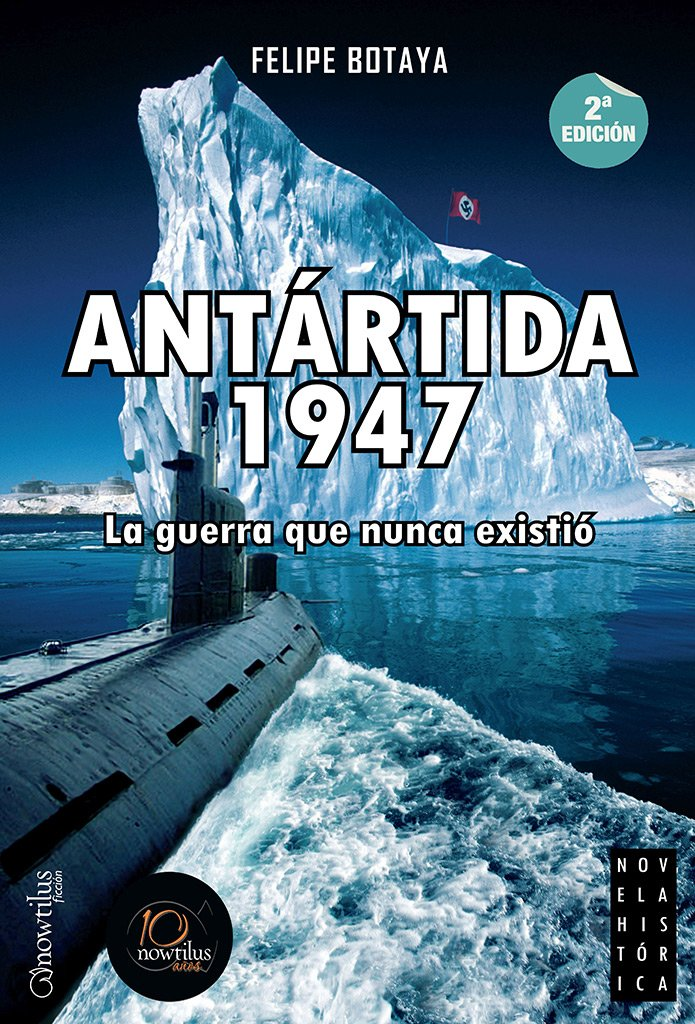Antartida 1947 (Spanish Edition): (Versión sin solapas) (Nowtilus Pocket, Band 2)