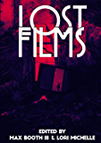Lost Films (English Edition)