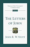 The Letters of John (Tyndale New Testament Commentaries Book 19)
