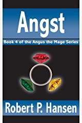 Angst (Angus the Mage Book 4) Kindle Edition