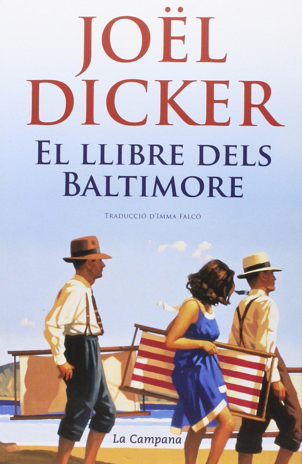 El Llibre Dels Baltimore: Amazon.es: Joël Dicker, Imma Falcó García ...