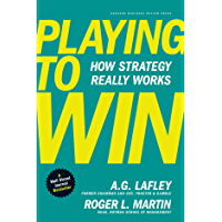 Playing to Win: How Strategy Really Works (English Edition)