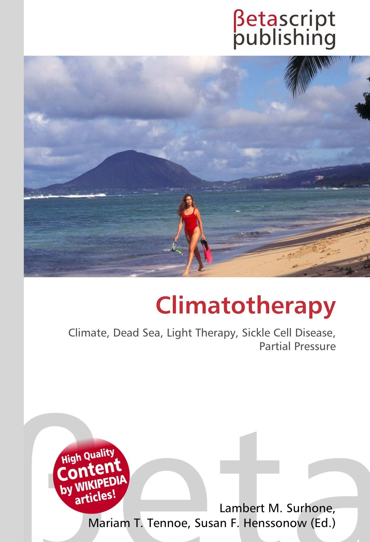 Climatotherapy: Climate, Dead Sea, Light Therapy, Sickle