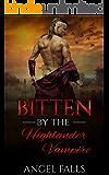 Romance: Bitten By the Highlander Vampire: Vampire, Billionaire, Bad Boy Romance (Time Travel, Scottish Romance)