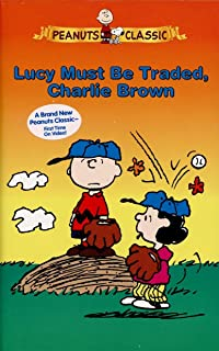 Peanuts   Lucy Must Be Traded, Charlie Brown [VHS]