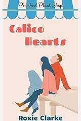 Calico Hearts: A Pinwheel Plant Shop Sweet Romance Novella (Old Town Braverton Book 2) Kindle Edition