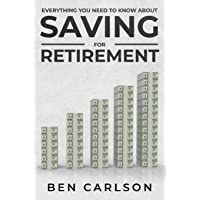 Everything You Need To Know About Saving For Retirement