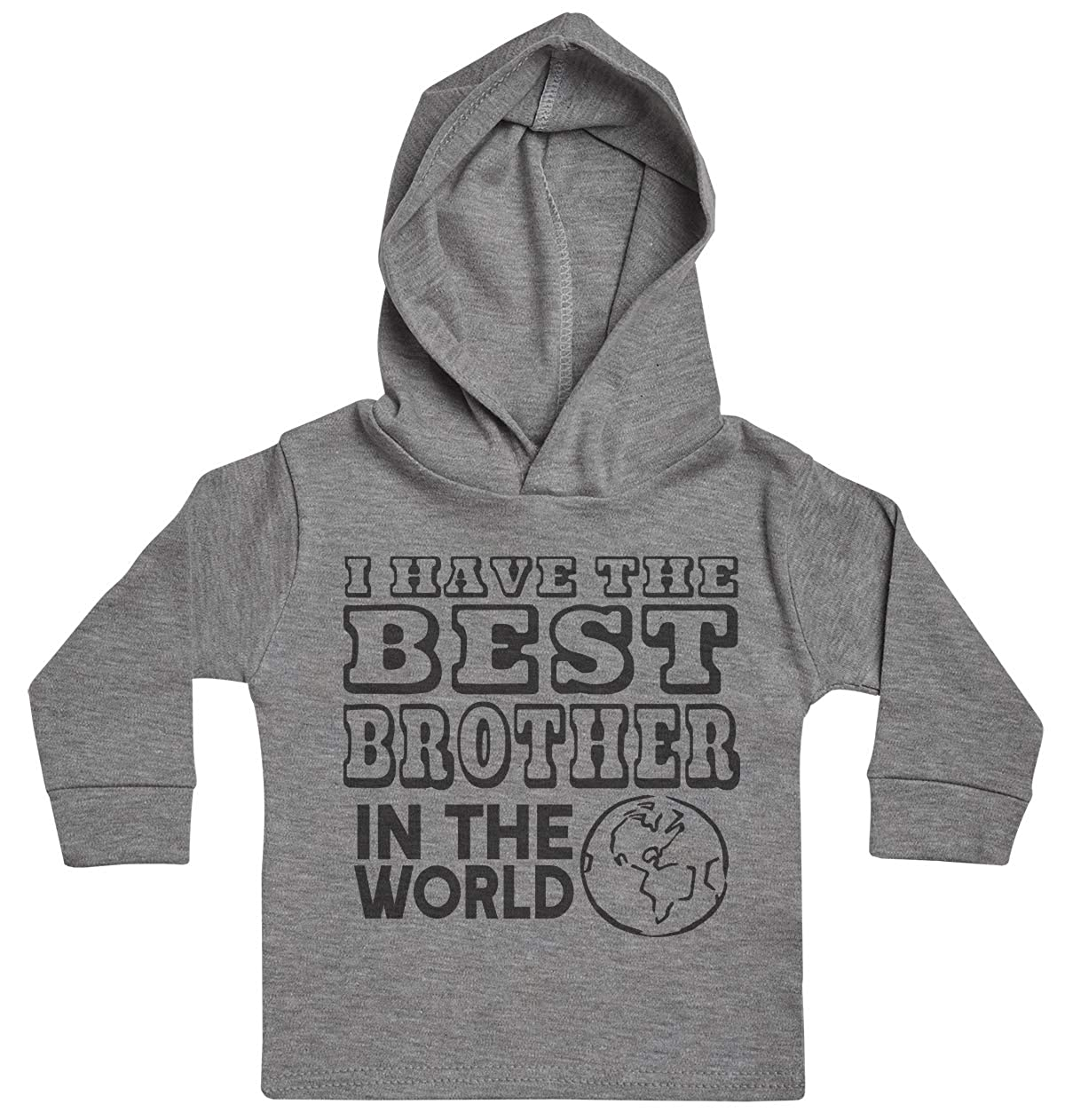 I Have The Best Brother in The World Baby Boy Hoody Baby Girl Hoody Baby Hoody Baby Clothing Baby Gift