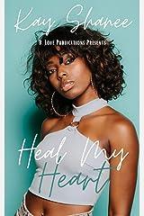 Heal My Heart Kindle Edition