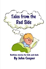 Tales From the Dad Side Kindle Edition