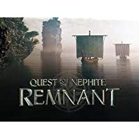 Quest for the Nephite Remnant
