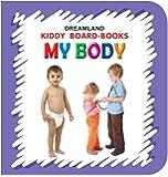 My Body (Kiddy Board Book)