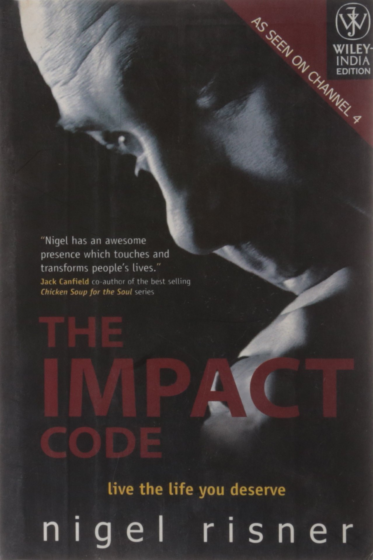 Read Online Wiley India Pvt Ltd The Impact Code: Live The Life You Deserve pdf