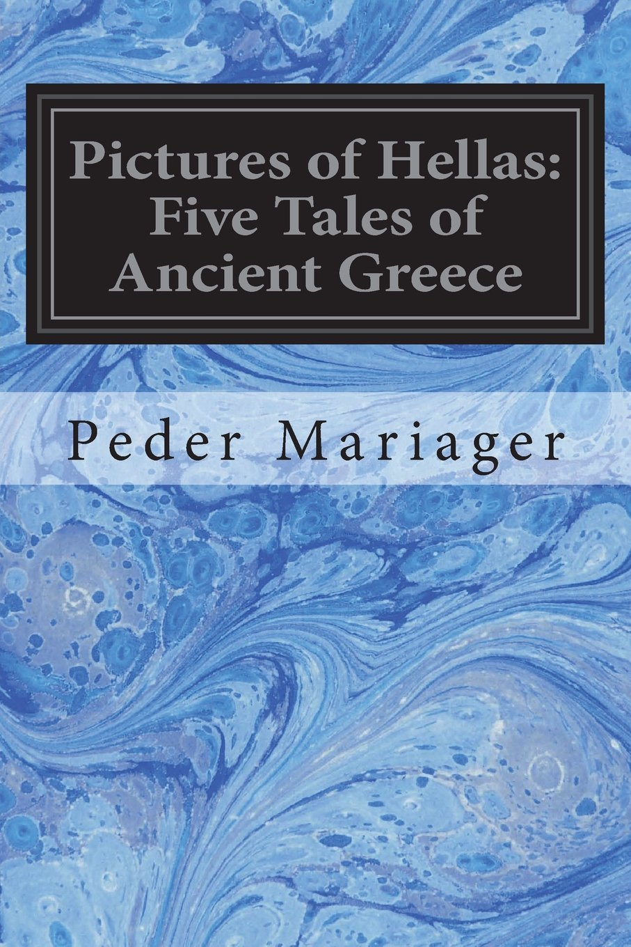 Pictures of Hellas: Five Tales of Ancient Greece PDF