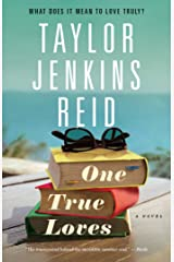 One True Loves: A Novel Kindle Edition