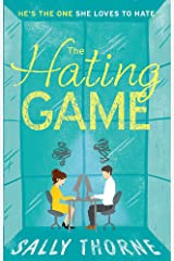 The Hating Game: 'Warm, witty and wise' The Daily Mail Paperback