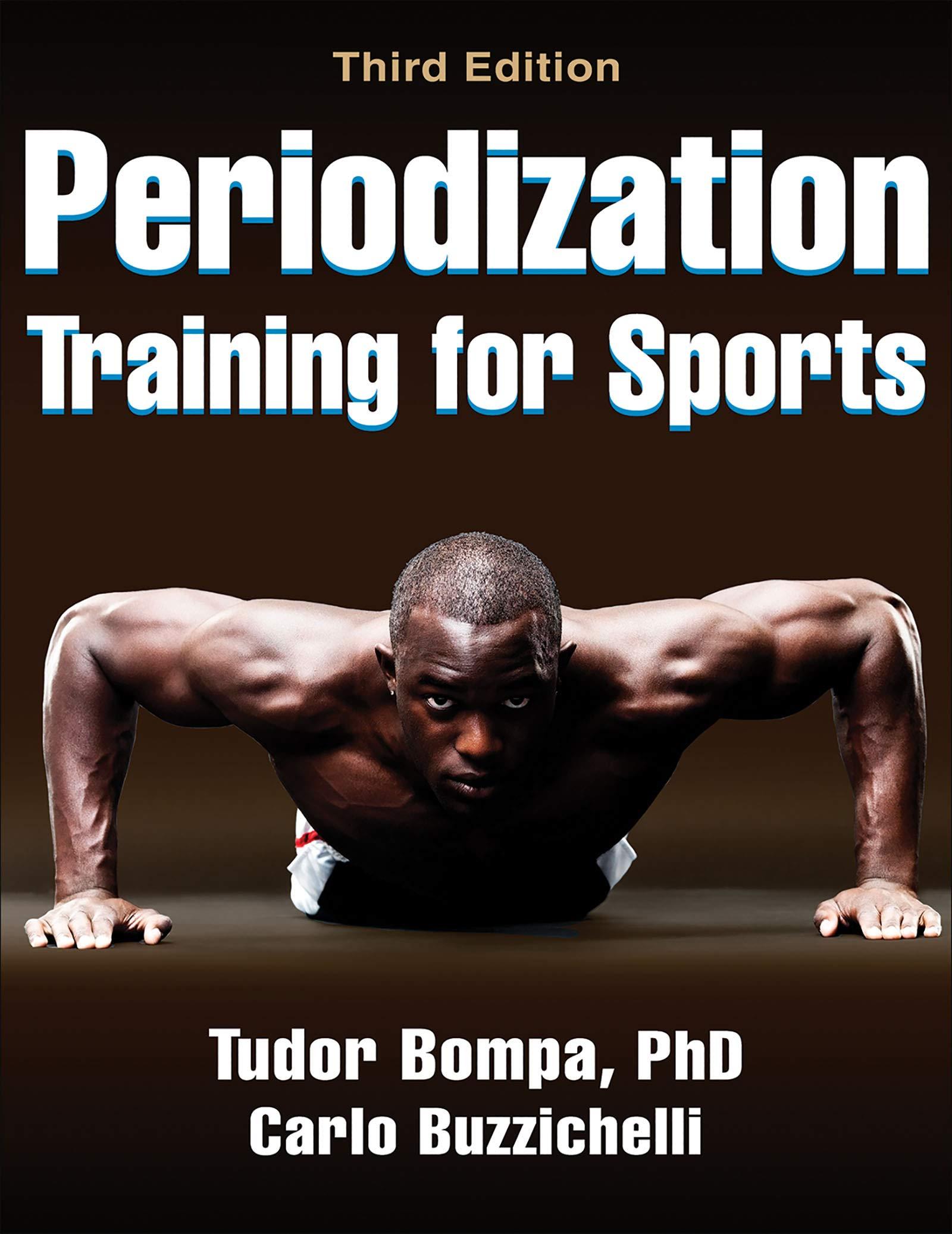 Periodization Training for Sports Bompa, Tudor O., Buzzichelli ...