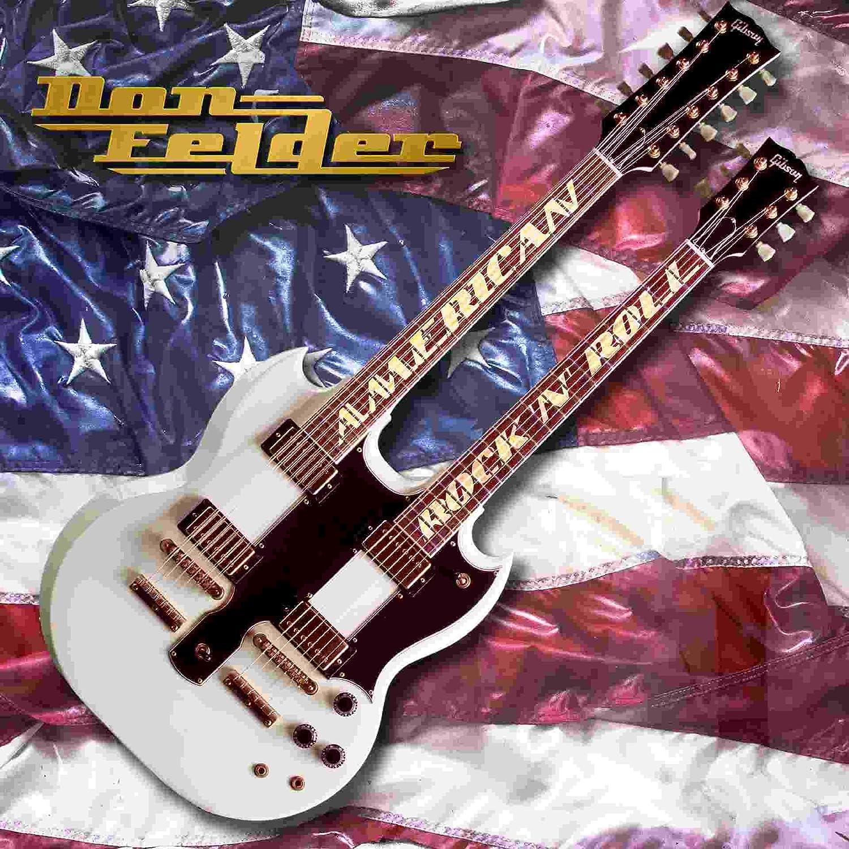 Don Felder - American Rock ´N´Roll : Don Felder, Don Felder ...
