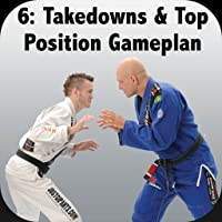 How to Defeat the Bigger, Stronger Opponent with Brazilian Jiu-Jitsu Vol 6; Takedowns, Guard Passes & Top Position Gameplan with BJJ World Champion Brandon 'Wolverine' Mullins