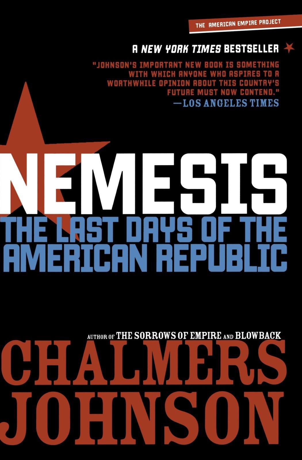 Nemesis The Last Days Of American Republic Chalmers Johnson Electronic Circuit Analysis 9780805087284 Books