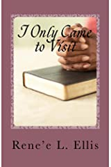 I Only Came to Visit: Personal Sentiments Vol. 2 Kindle Edition