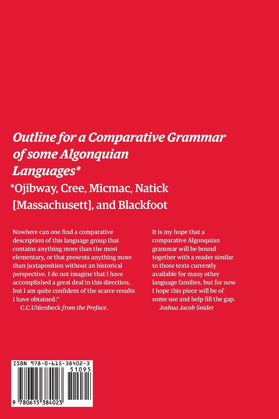 Micmac Natick Cree Outline for a Comparative Grammar of Some Algonquian Languages: Ojibway and Blackfoot Massachusett