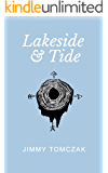 Lakeside and Tide: Inspiration For Living Your Best Life Now