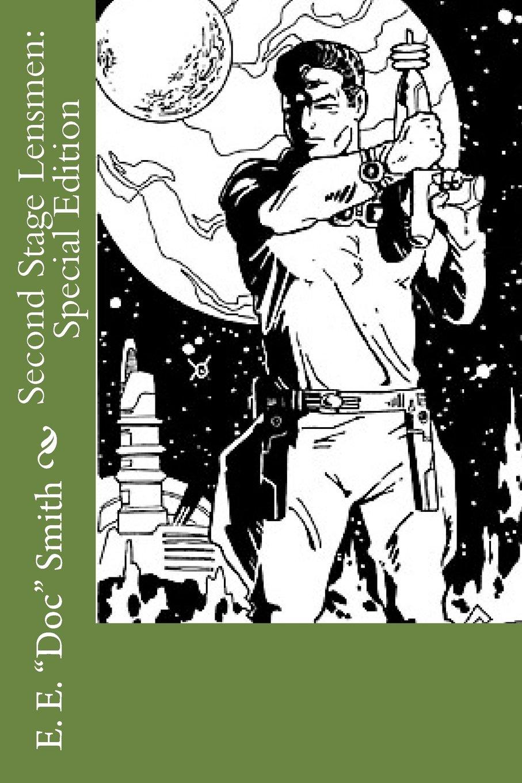 Read Online Second Stage Lensmen: Special Edition pdf epub