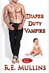 Diaper Duty Vampire (Vampires of Amber Heights Book 1) Kindle Edition