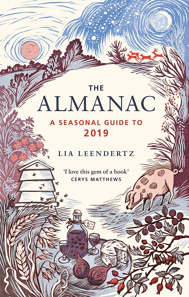 Image result for The Almanac: A Seasonal Guide to 2019 by Lia Leendertz