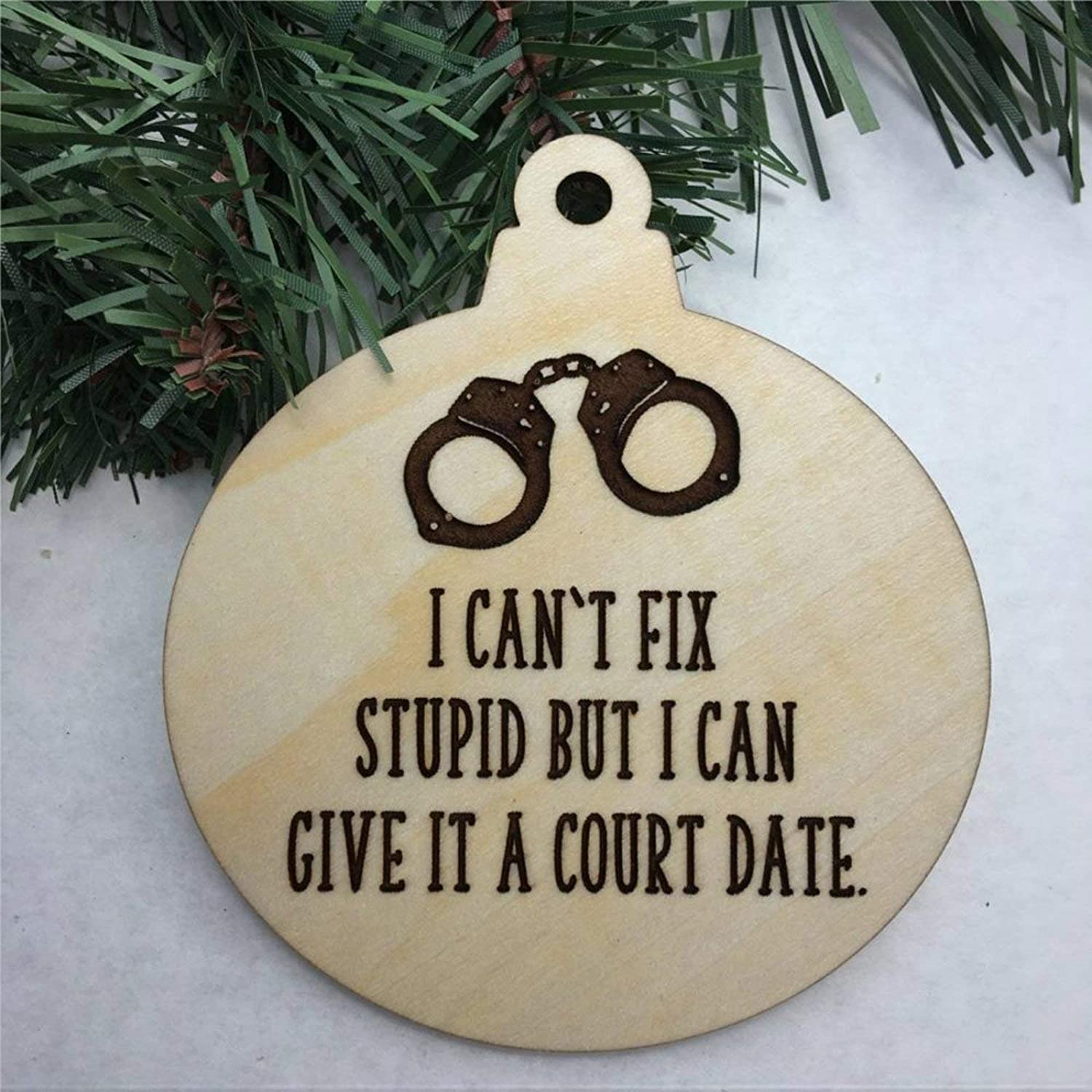 DONL9BAUER Christmas Ornament I Can't Fix Stupid Police Officer Gifts for Men, Funny Cop Gift, Gift for Judge Holiday Tags Wooden Souvenir Custom Decor Anniversary Christmas Tree Decoration